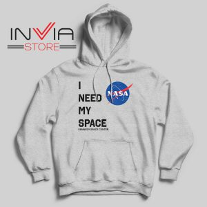 NASA I Need My Space Hoodie