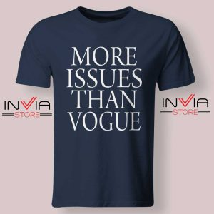 More Issues than Vogue Navy Tshirt