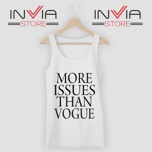 More Issues than Vogue Tank Top
